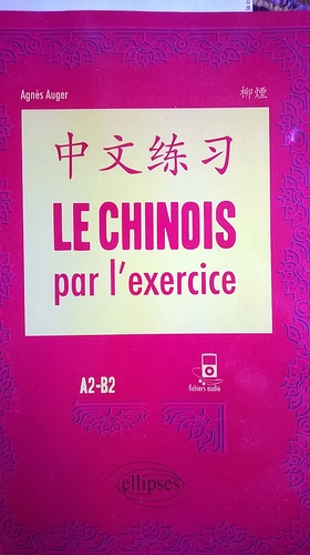 Le chinois par l'exercice